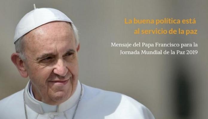 mensaje del Santo Padre Francisco par al celebración de la 52 jornada Mundial de la Paz